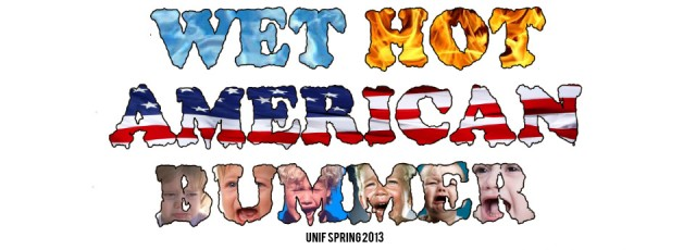 wet-hot-american-bummer-srping-2013