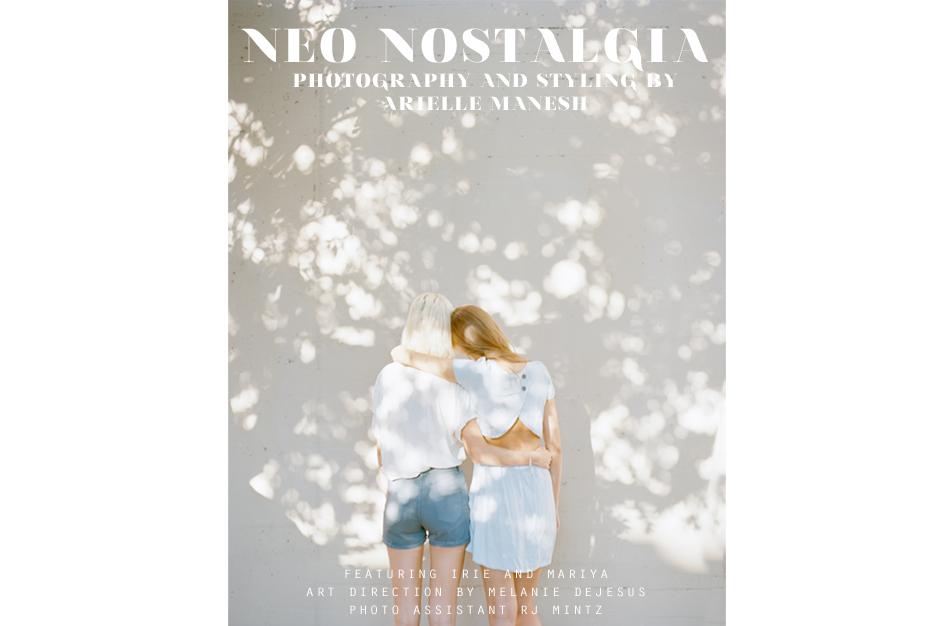 NEO NOSTALGIA by ARIELLE MANESH 1
