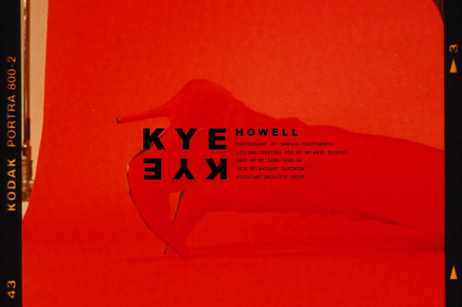 KYE HOWELL by CAMERON POSTFOROOSH_1